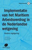 Maritiem Arbeidsverdrag 4 - Implementatie van het maritiem arbeidsverdrag in de Nederlandse wetgeving