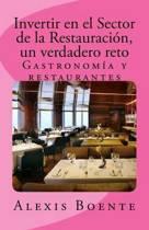 Invertir En El Sector de la Restauraci n