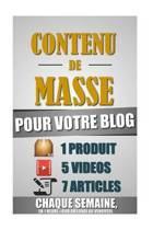 Contenu de Masse Pour Votre Blog