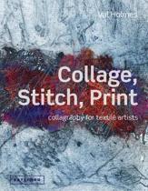 Collage, Stitch, Print