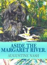 Aside the Margaret River
