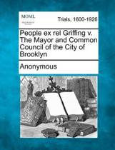 People Ex Rel Griffing V. the Mayor and Common Council of the City of Brooklyn