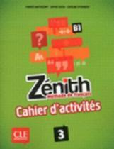 Zénith 3 cahier d'exercices