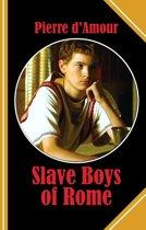 Slave Boys of Rome