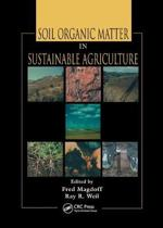 Soil Organic Matter in Sustainable Agriculture