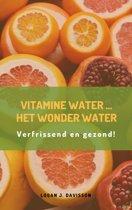 Vitamine water...het wonder water