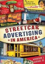 Streetcar Advertising in America