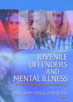 Juvenile Offenders and Mental Illness
