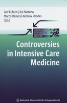 Controversies in Intensive Care Medicine