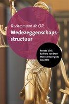 Rechten van de OR Medezeggenschapsstructuur