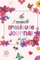 The 3 Minute Gratitude Journal for Girls