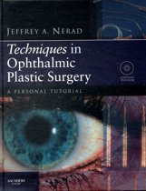 Techniques in Ophthalmic Plastic Surgery with DVD