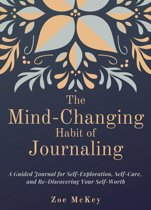 The Mind-Changing Habit of Journaling