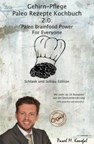 Gehirn-Pflege Paleo Rezepte Kochbuch 2.0
