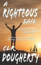 A Righteous Sail - A Connie Barrera Thriller