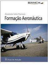 Livro Formação Aeronáutica - 50 Dicas de Aviação