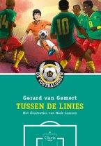 De voetbalgoden 19 - Tussen de Linies