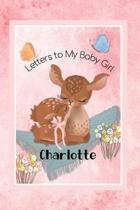 Charlotte Letters to My Baby Girl