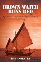 Brown Water Runs Red
