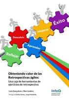 Obteniendo Valor de Las Retrospectivas Agiles