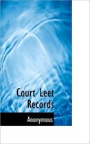 The Court Leet Records