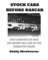 Stock Cars Before NASCAR