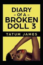 Diary Of A Broken Doll 3