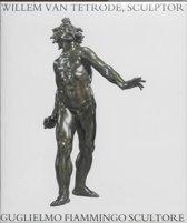 Willem Van Tetrode, Sculptor (C. 1525-1580)