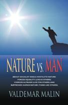 Nature Vs. Man
