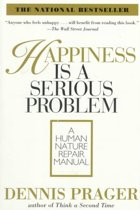 Happiness is a Serious Problem