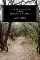 Oliver & Daniel - Lost in a Strange World