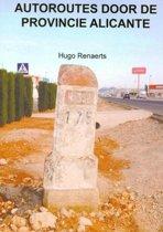 Autoroutes in de provincie Alicante
