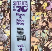 Super Hits Of The '70s: Have A...Vol. 4