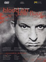 Mark - Anthony Turnage - Blood On The Floor