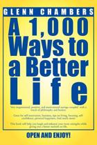 A 1,000 Ways to a Better Life