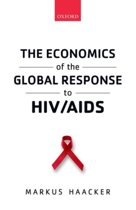 The Economics of the Global Response to HIV/AIDS