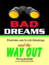 BAD DREAMS Enemies use to rob blessing and the way out part one