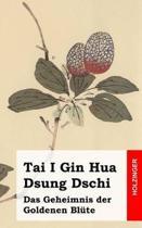 Tai I Gin Hua Dsung Dschi