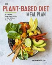 The Plant-Based Diet Meal Plan