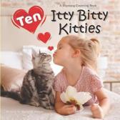 Ten Itty Bitty Kitties