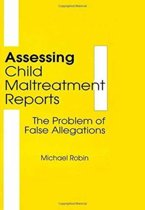 Assessing Child Maltreatment Reports