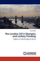 The London 2012 Olympics and Lottery Funding