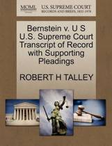 Bernstein V. U S U.S. Supreme Court Transcript of Record with Supporting Pleadings
