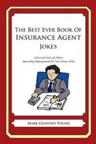 The Best Ever Book of Insurance Agent Jokes
