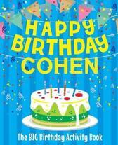 Happy Birthday Cohen - The Big Birthday Activity Book