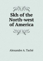 Skh of the North-West of America