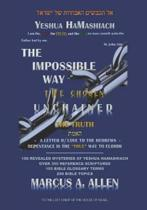 The Impossible Way: The Truth