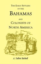 Early Settlers of the Bahamas and Colonists of North America