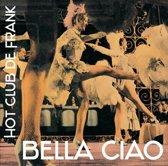 Hot Club de Frank - Bella Ciao