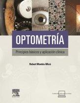 Optometría. Principios básicos y aplicacion clínica